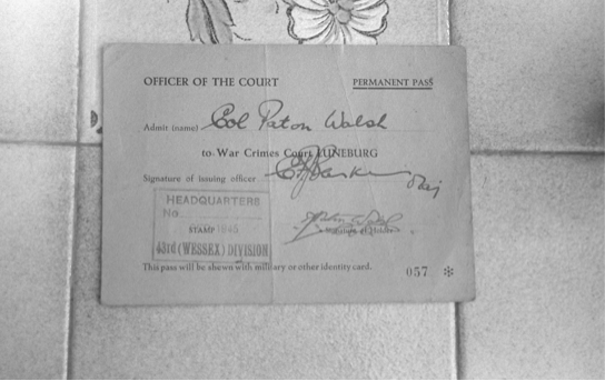 Permanent pass to War Crimes Court, Luneberg, 1945, Col Paton Walsh [collection family archive]